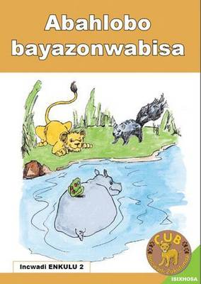 Picture of Abahlobo bayazonwabisa : Book 2 : Gr R - 1: Big book