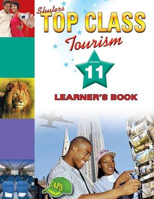 Picture of Shuters top class tourism: Gr 11: Learner's book