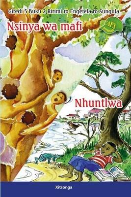 Picture of Nsinya wa mafi, Nhuntlwa : Giredi 5 : Buku 2 Ririmi ro Engetela ro Sungula