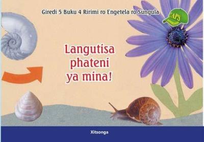 Picture of Langutisa Phateni ya mina! : Giredi 5 : Buku 4 Ririmi ro Engetela ro Sungula