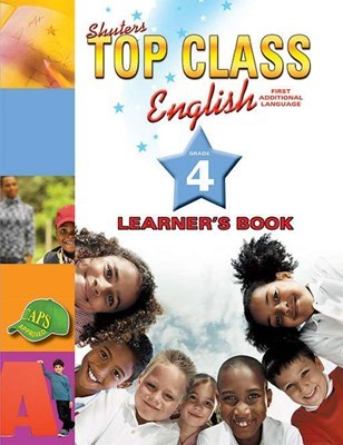 Picture of Shuters top class English first additional language : Learner's book : Grade 4 : First additional language