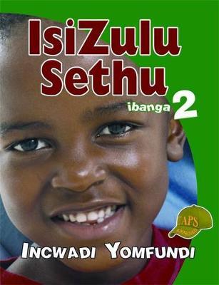 Picture of Isizulu Sethu : Ibanga 2 : Incwadi Yomfundi