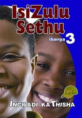 Picture of Isizulu Sethu : Ibanga 3 : Incwadi Kathisha