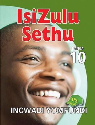 Picture of Isizulu Sethu : Ibanga 10 : Incwadi Yomfundi