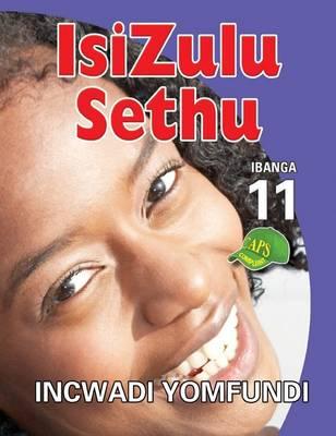 Picture of Isizulu Sethu: Ibanga 11: Incwadi Yomfundi