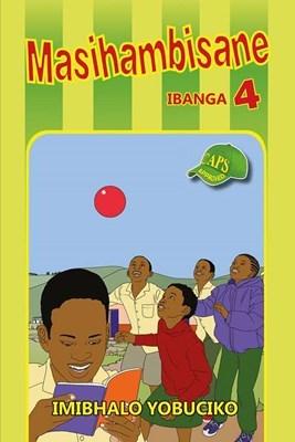 Picture of Masihambisane : Ibanga 4 : Imibhalo Yobuciko