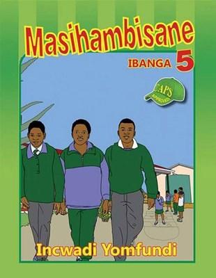 Picture of Masihambisane : Ibanga 5 : Incwadi Yomfundi