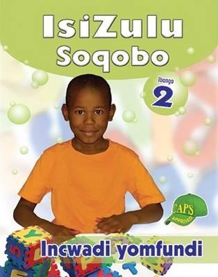 Picture of IsiZulu Soqobo : Ibanga 2 : Incwadi Yomfundi