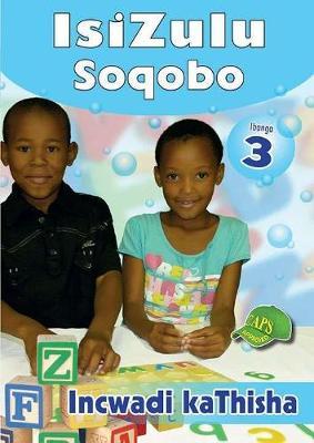 Picture of IsiZulu Soqobo : Ibanga 3 : Incwadi kaThisha