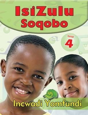 Picture of IsiZulu Soqobo: Ibanga 4: Incwadi Yomfundi