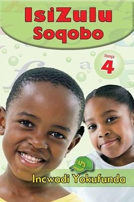 Picture of IsiZulu Soqobo : Ibanga 4 : Incwadi Yokufunda