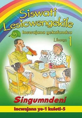 Picture of Siswati Lesicwengekile Incwajana Yekufundza: Libanga 1: Singumndeni