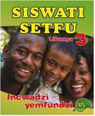 Picture of Siswati Setfu: Libanga 3: Incwadzi Yemfundi