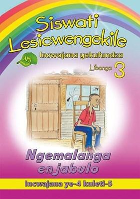 Picture of Siswati Lesicwengekile Incwajana yekufundza: Libanga 3: Ngemalanga enjabulo Incwajana ye-4 kuleti-5