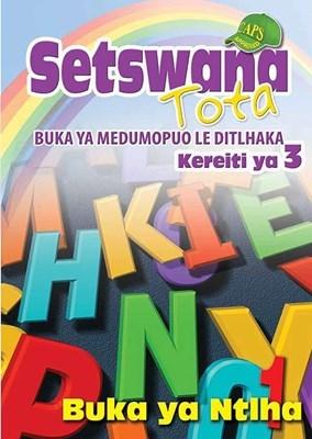 Picture of Setswana Tota Buka ya Ntlha : Kereiti 3