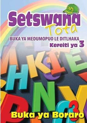 Picture of Setswana Tota Buka ya Boraro: Kereiti 3