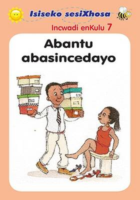 Picture of Abantu abasincedayo: Gr R: Incwadi enKulu 7