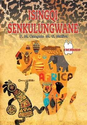 Picture of Isingqi Senkulungwane (School Edition)