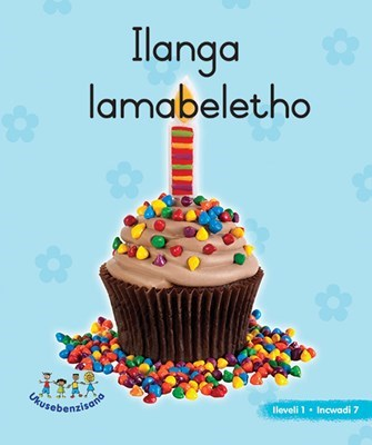 Picture of Ilanga Lamabeletho : Grade R : Picture Book Level 1, Book 7