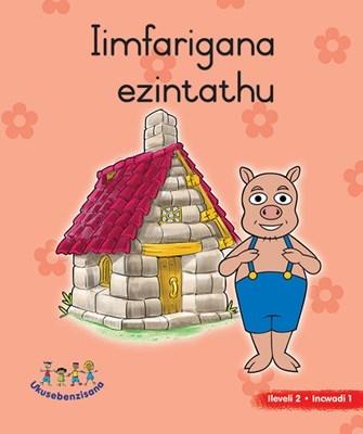 Picture of Iimfarigana Ezintathu : Grade R : Picture Book Level 2, Book 1