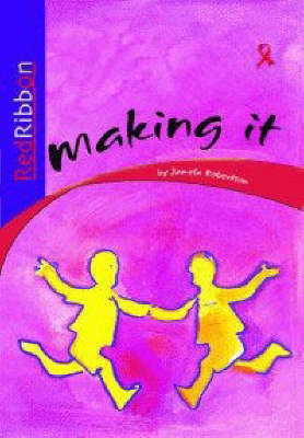 Picture of Making It: Grade 4: Reader : Intermediate phase