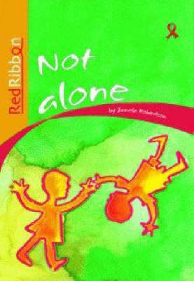 Picture of Not Alone: Grade 4: Reader : Intermediate phase