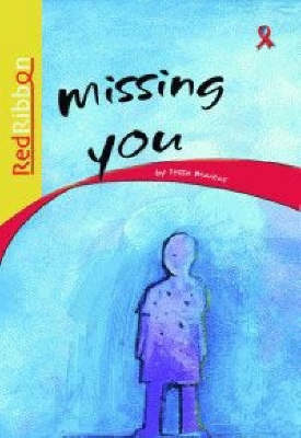 Picture of Missing you: Grade 4: Reader : Intermediate phase
