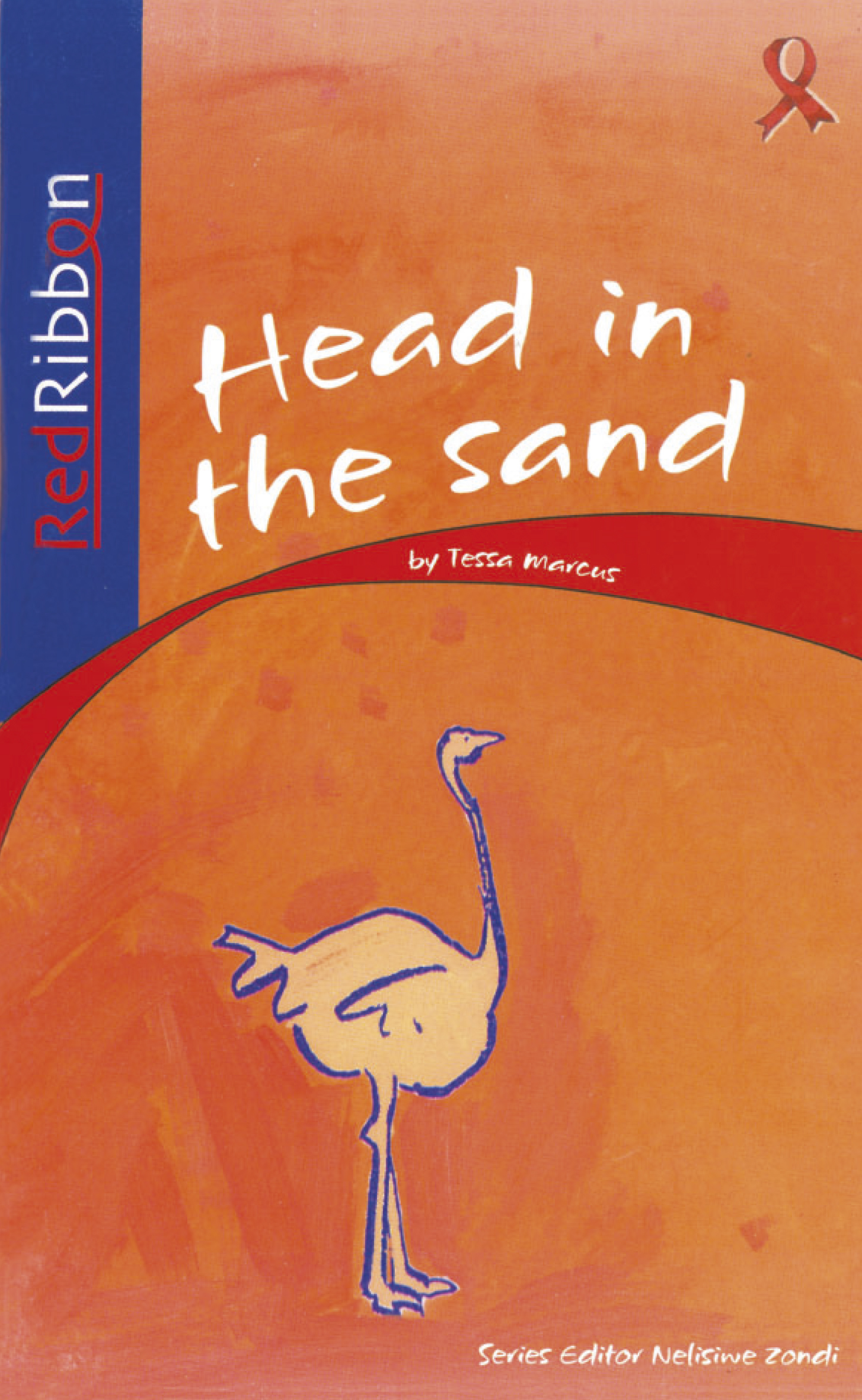 Picture of Head In The Sand: Grade 1: Reader : Foundation phase