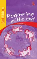 Picture of Beginning at the End RD: Grade 7: Teacher's guide : Senior phase