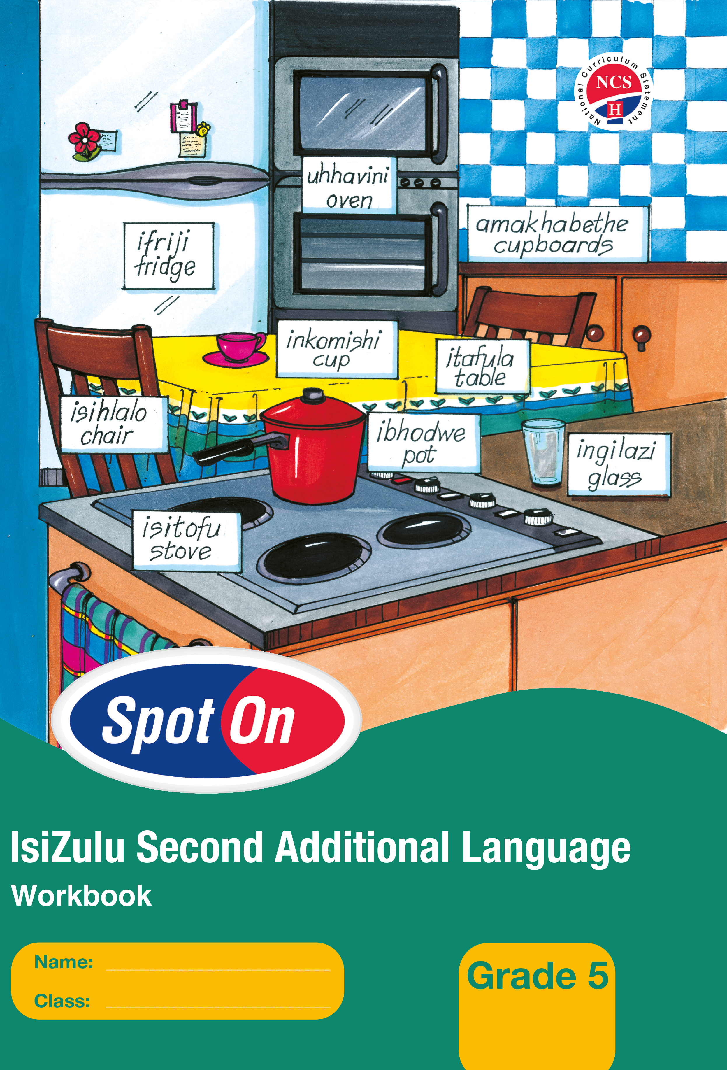 Picture of Spot on 2nd Additional Language NCS: Spot On IsiZulu (Second Additional Language): Grade 5: Workbook Gr 5: Learner's Workbook