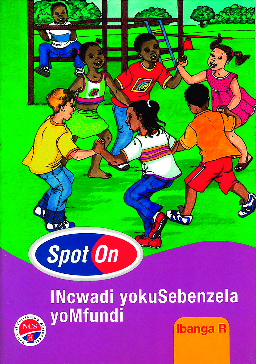 Picture of Spot On IsiXhosa: Grade R: Learners Workbook