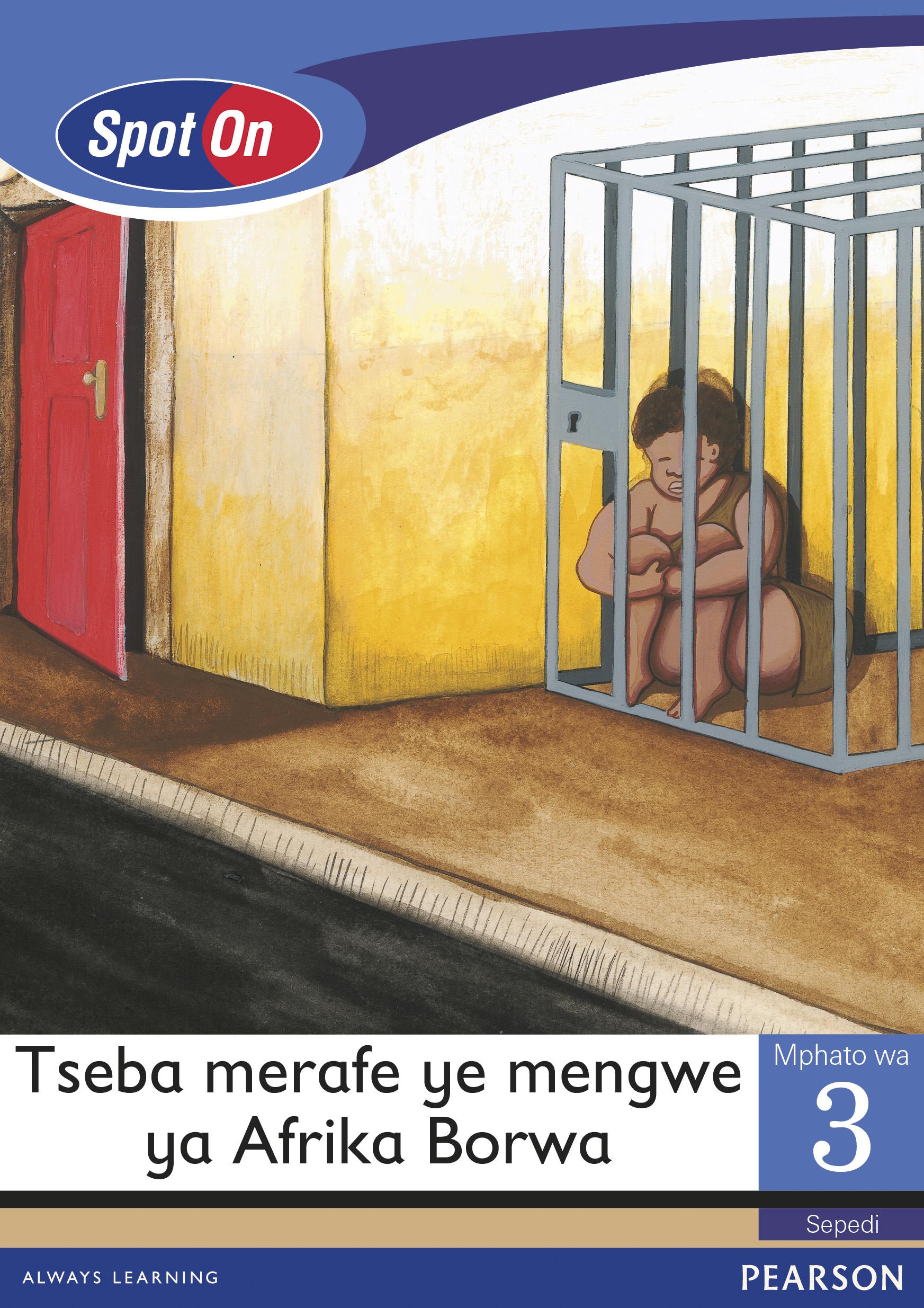 Picture of Tsebamerafe Ye Mengwe Ya Afrika Borwa: Spot On Sepedi: Tseba merafe ye mengwe ya Afrika Borwa: Mphato 3: Padiso Gr 3: Reader