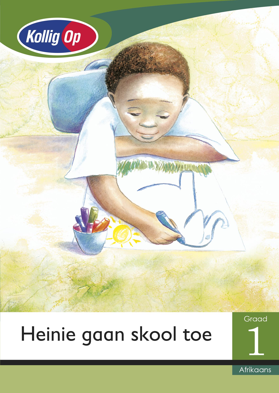 Picture of Heinie Gaan Skool Toe: Kollig Op Afrikaans: Heinie gaan skool toe: Graad 1: Leesboek Gr 1: Klein Leesboek