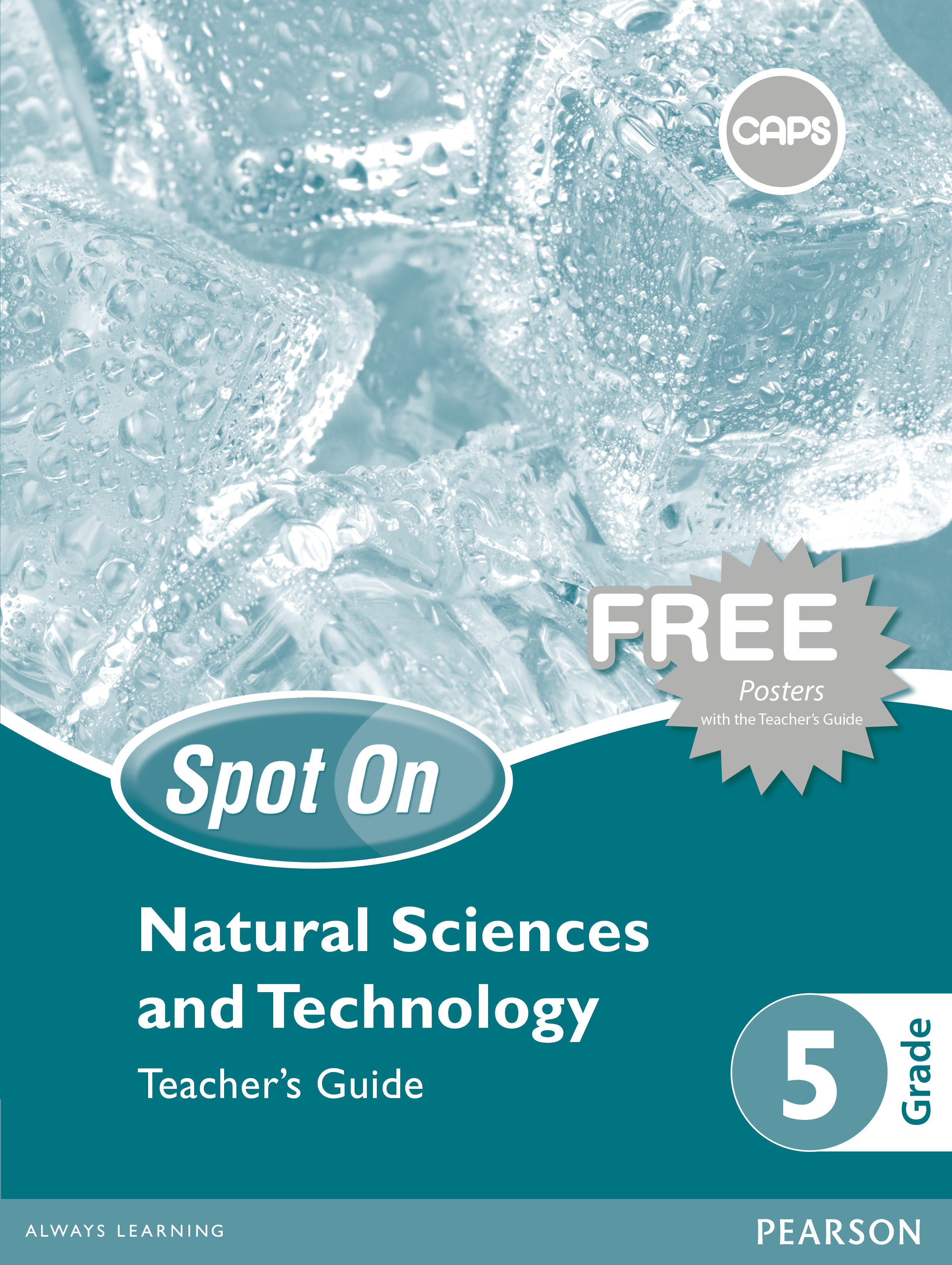 Picture of Spot On Natural Sciences and Technology: Grade 5: Teacher's Guide and Free Poster Pack