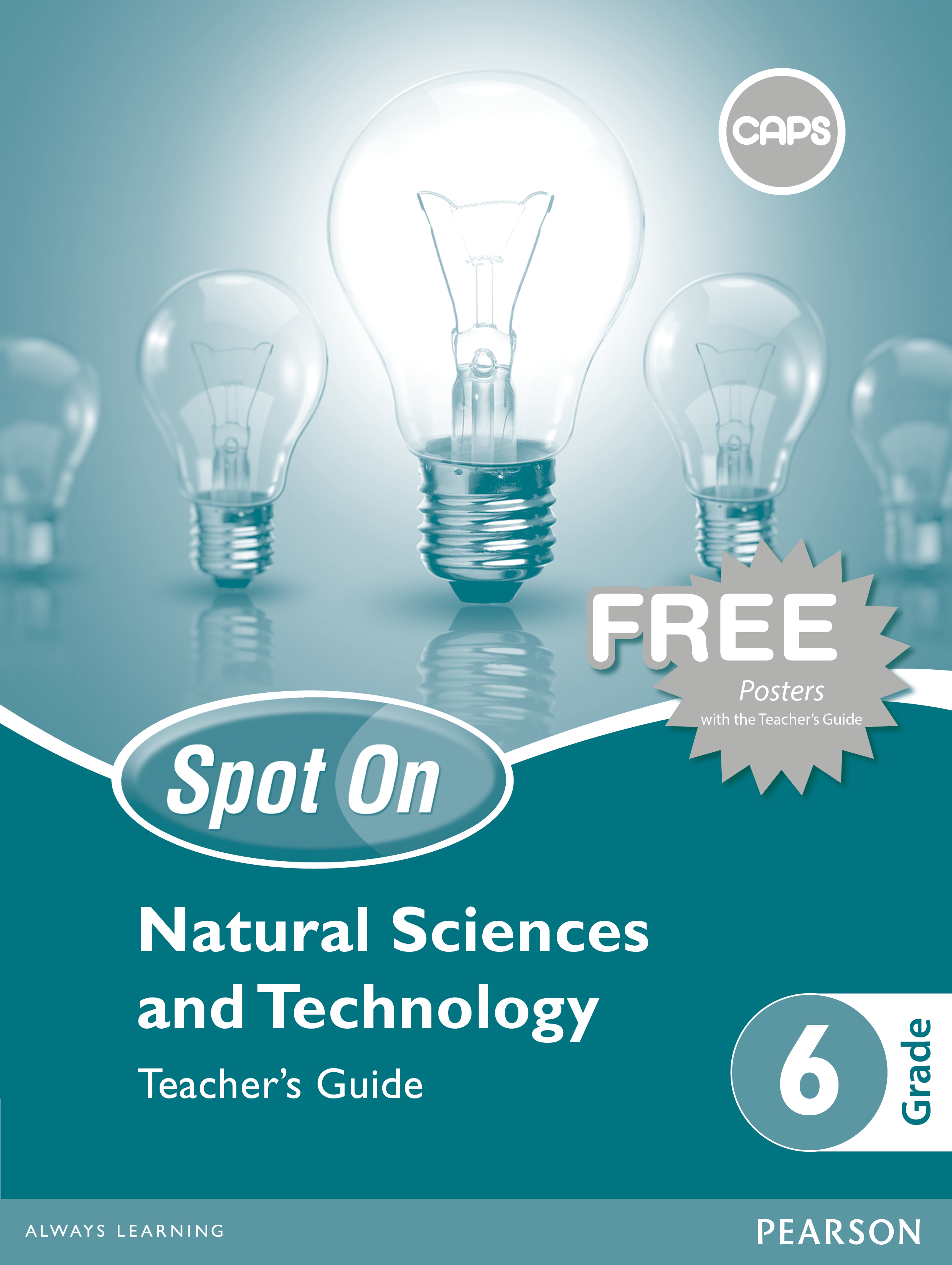 Picture of Spot On Natural Sciences and Technology: Grade 6: Teacher's Guide and Free Poster Pack