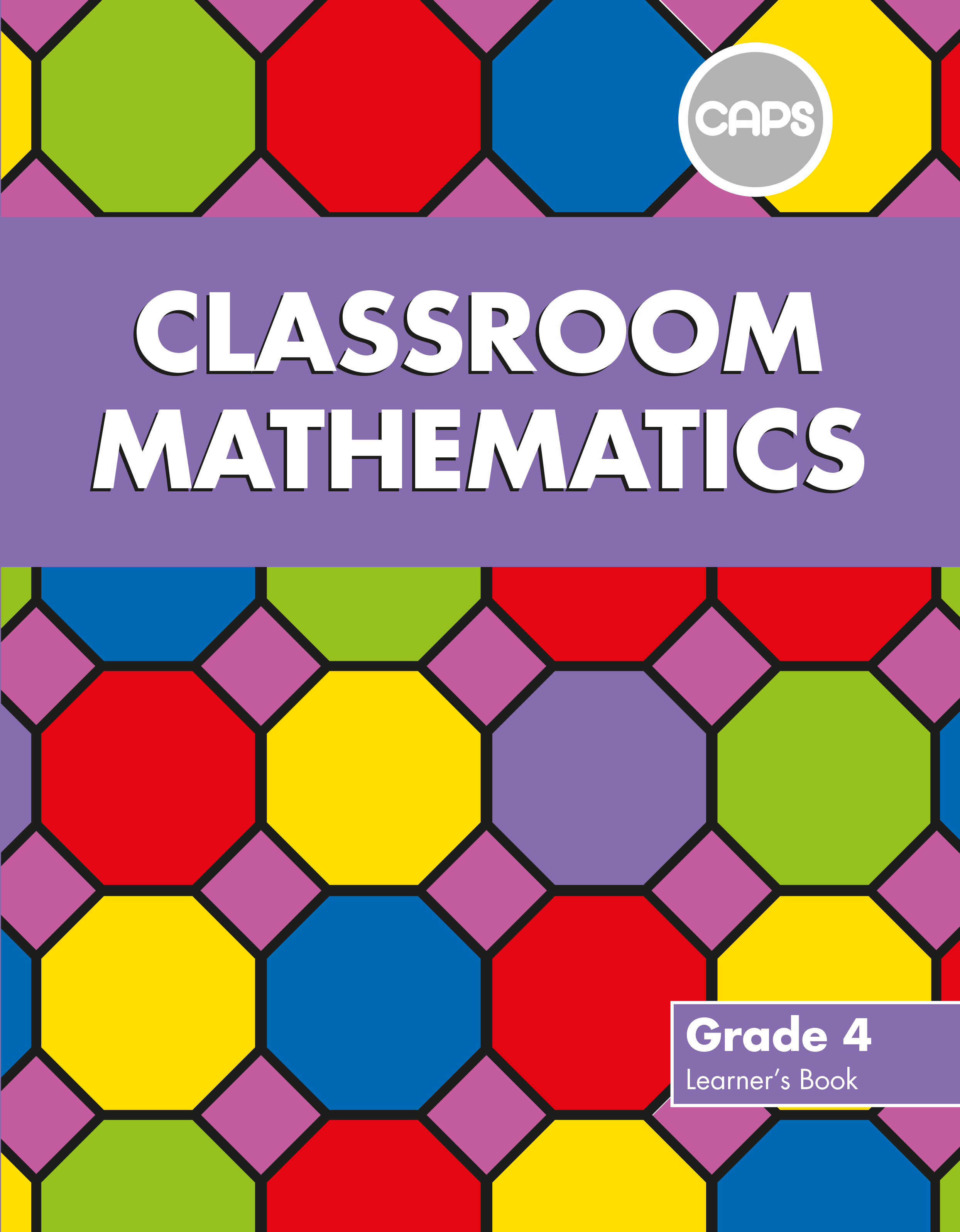 Picture of Classroom mathematics: Gr 4: Learner's book