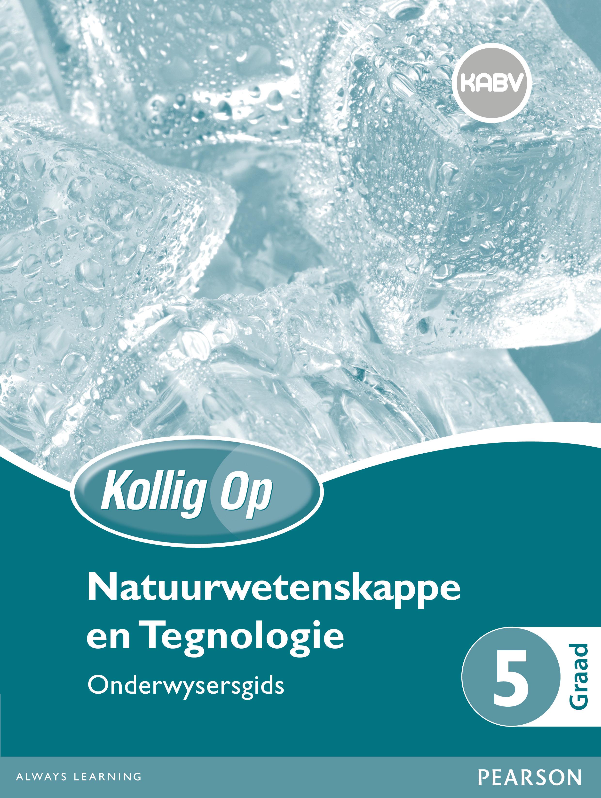 Picture of Kollig Op Natuurwetenskappe en Tegnologie: Graad 5: Onderwysersgids en Gratis Plakaat Pak