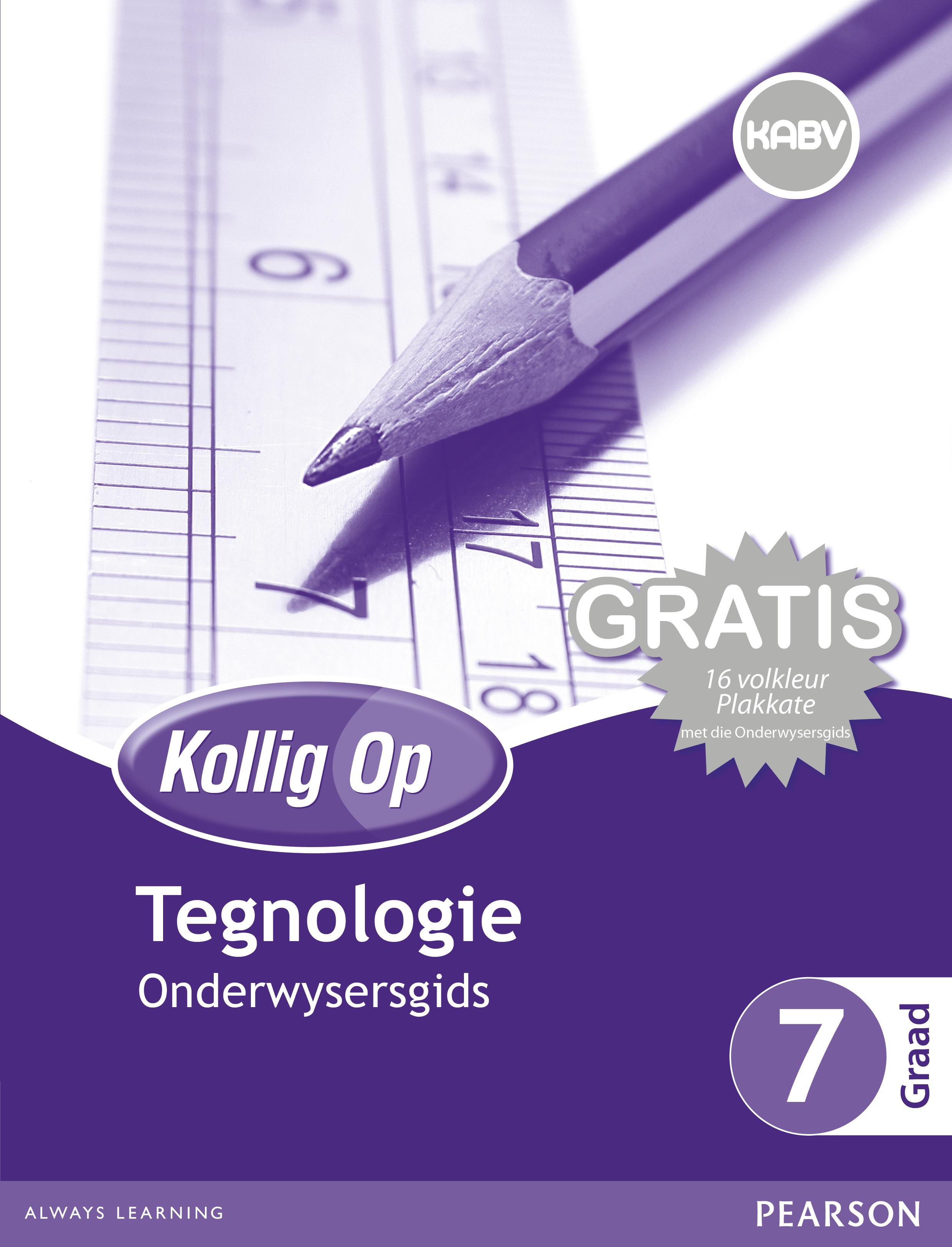Picture of Kollig Op Tegnologie CAPS: Kollig Op Tegnologie: Graad 7: Onderwysersgids en Gratis Plakaat Pak Gr 7: Onderwysersgids & Gratis Plakaat Pak