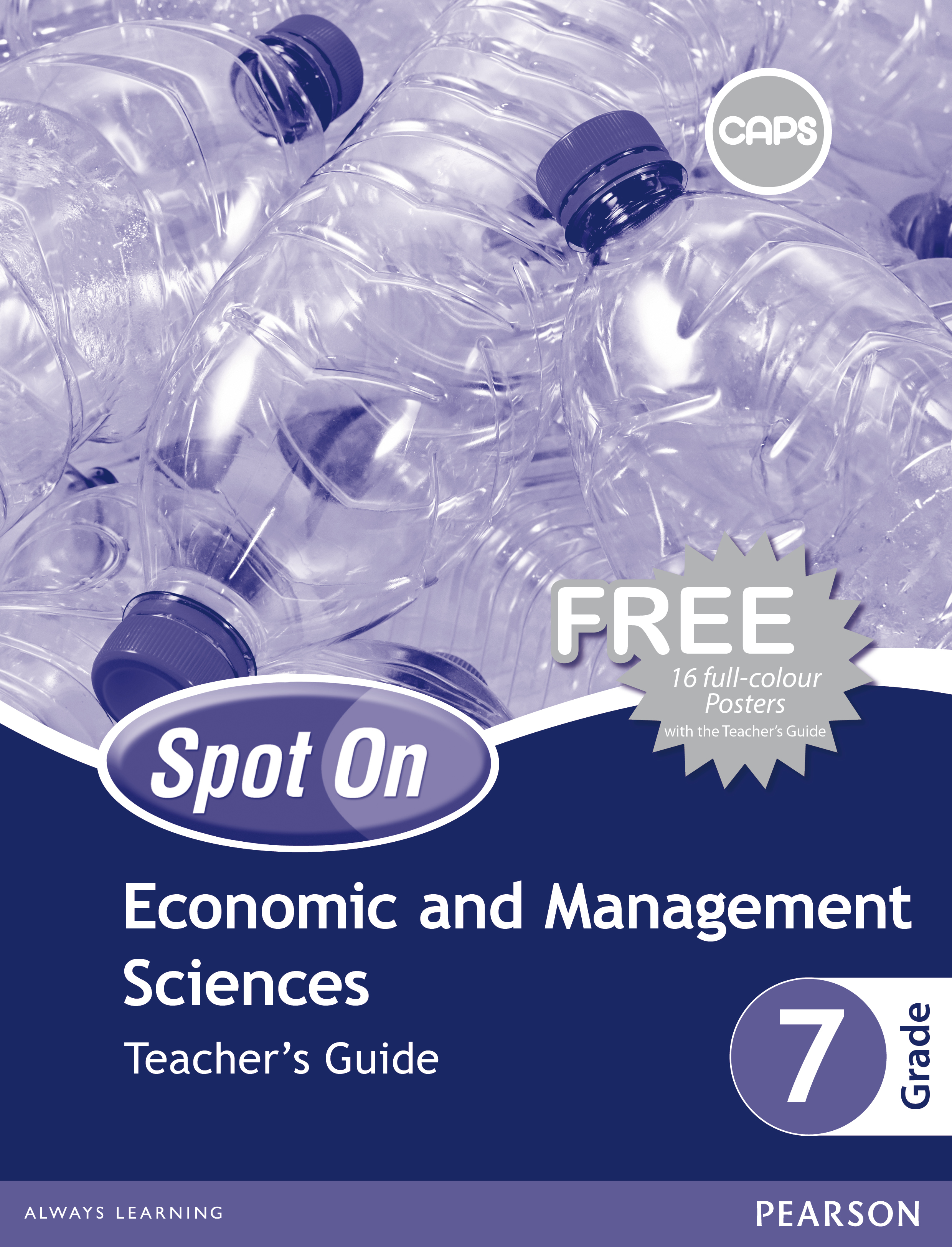 Spot On Economic and Management Sciences: Grade 7: Teacher's Guide and Free Poster Pack