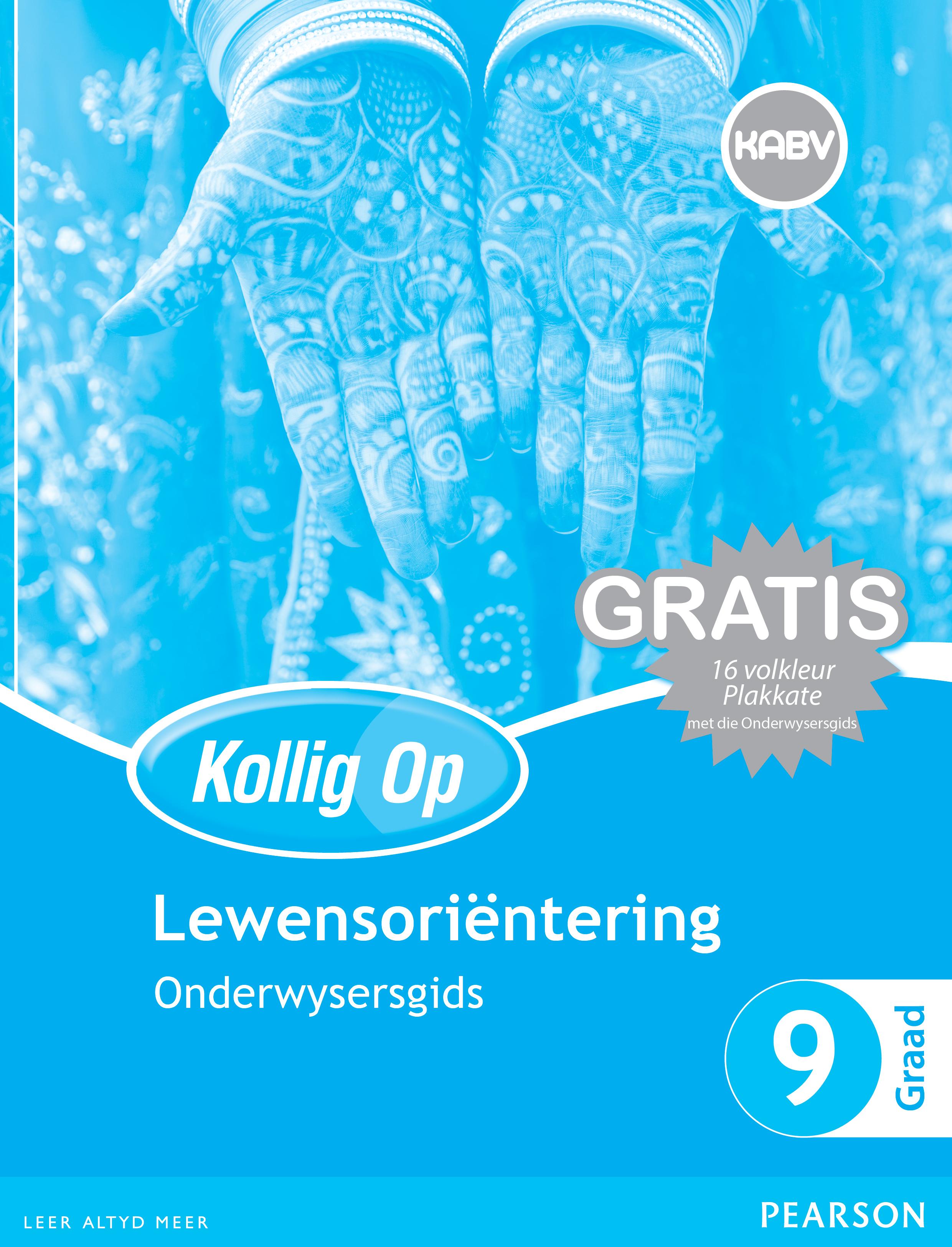 Picture of Kollig Op Lewensorientering: Graad 9: Onderwysersgids en Gratis Plakaat Pak