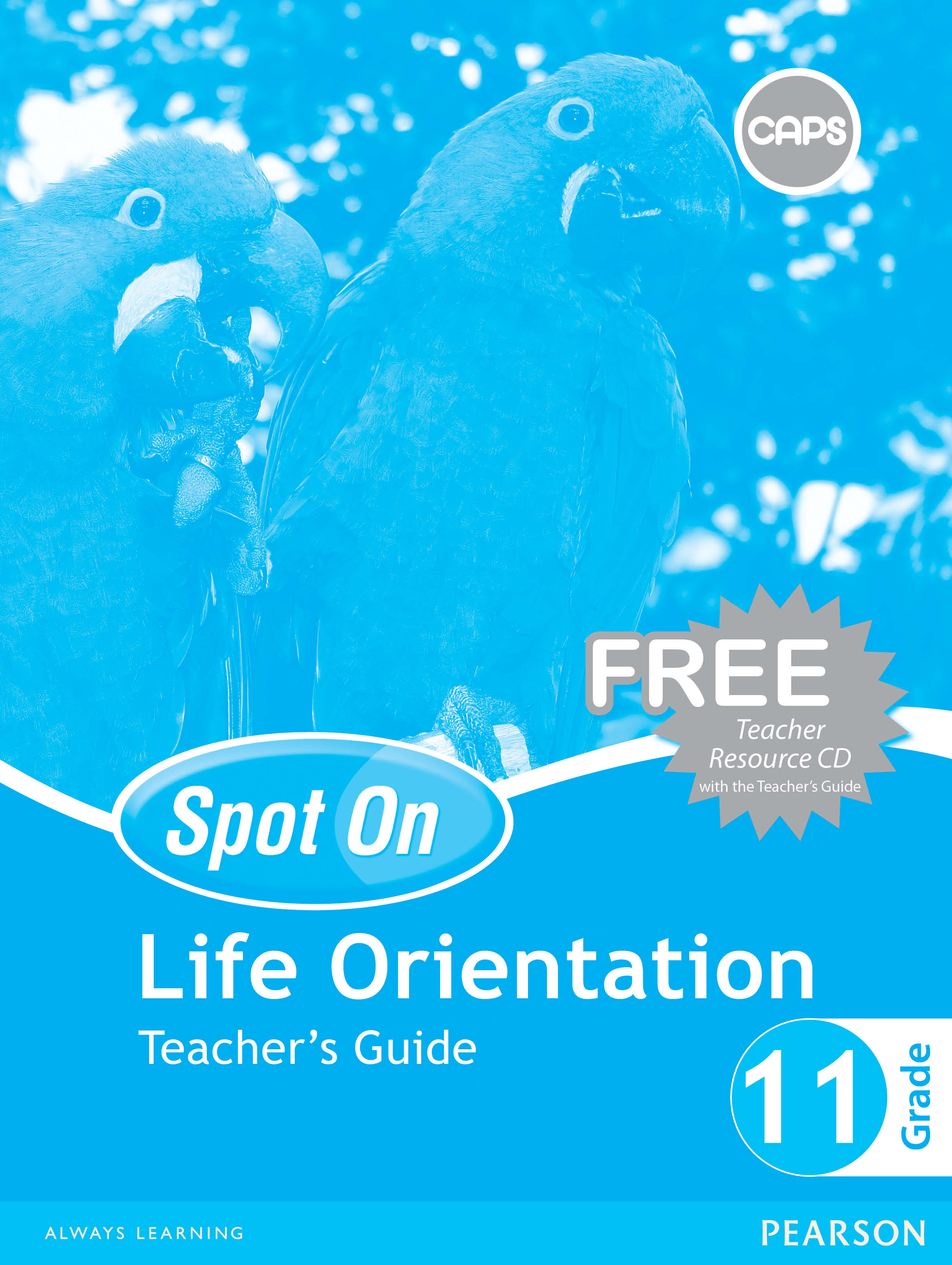 Picture of Spot On Life Orientation : Grade 11 : Teacher's Guide and Free Teacher's Resource CD