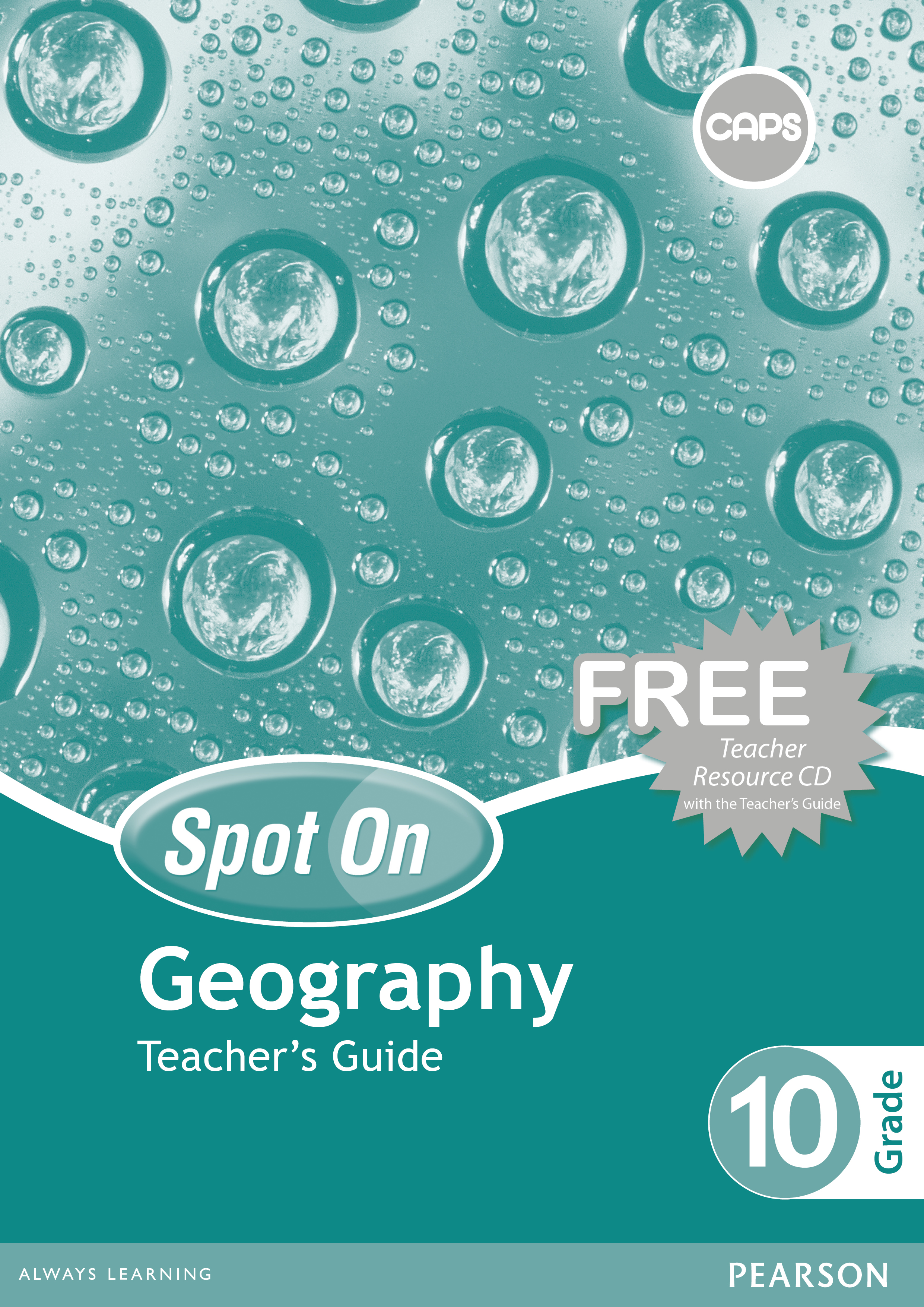 Picture of Spot On Geography : Grade 10 : Teacher's Guide and Free Teacher's Resource CD