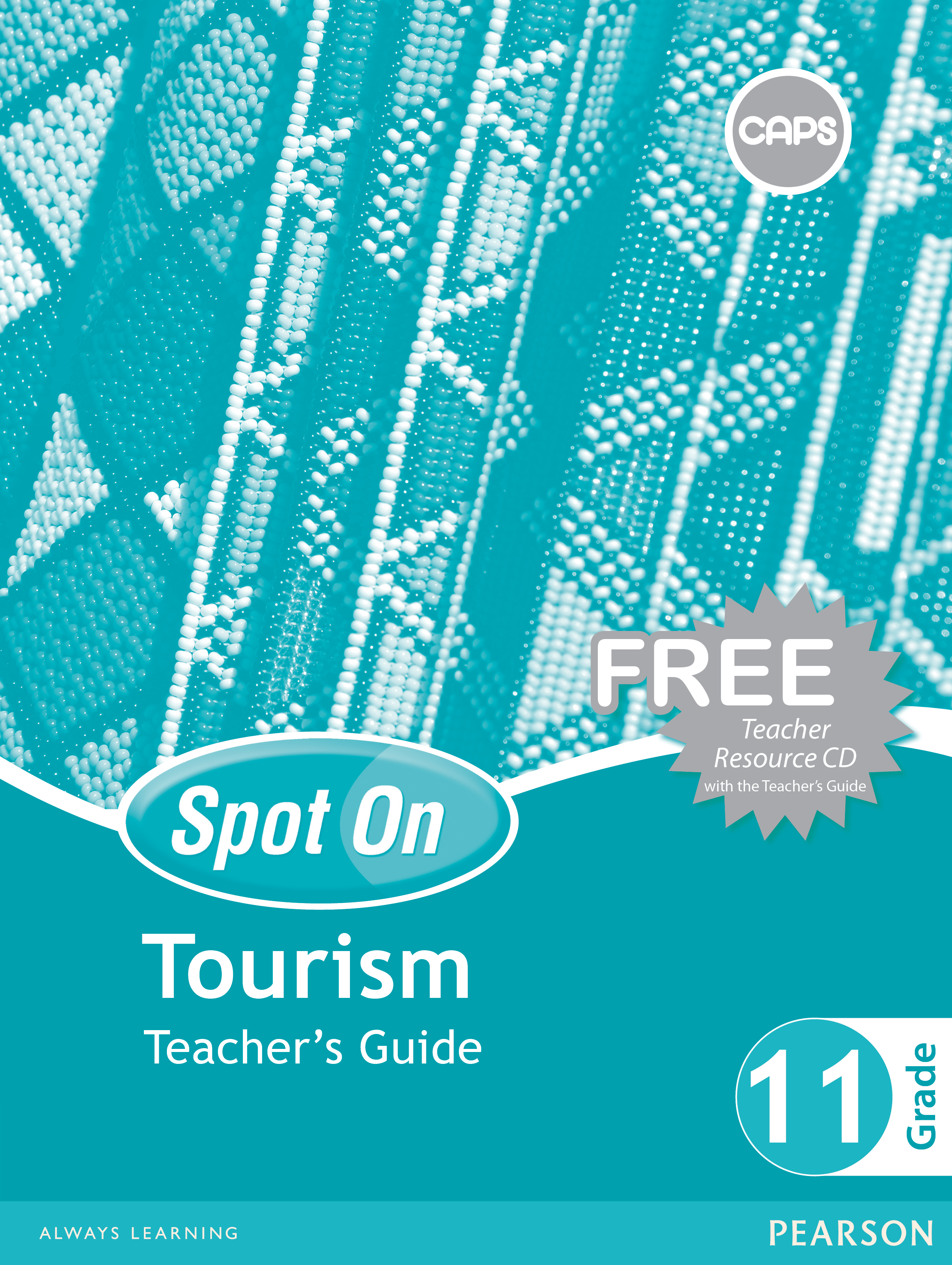 Picture of Spot On Tourism : Grade 11 : Teacher's Guide and Free Teacher's Resource CD