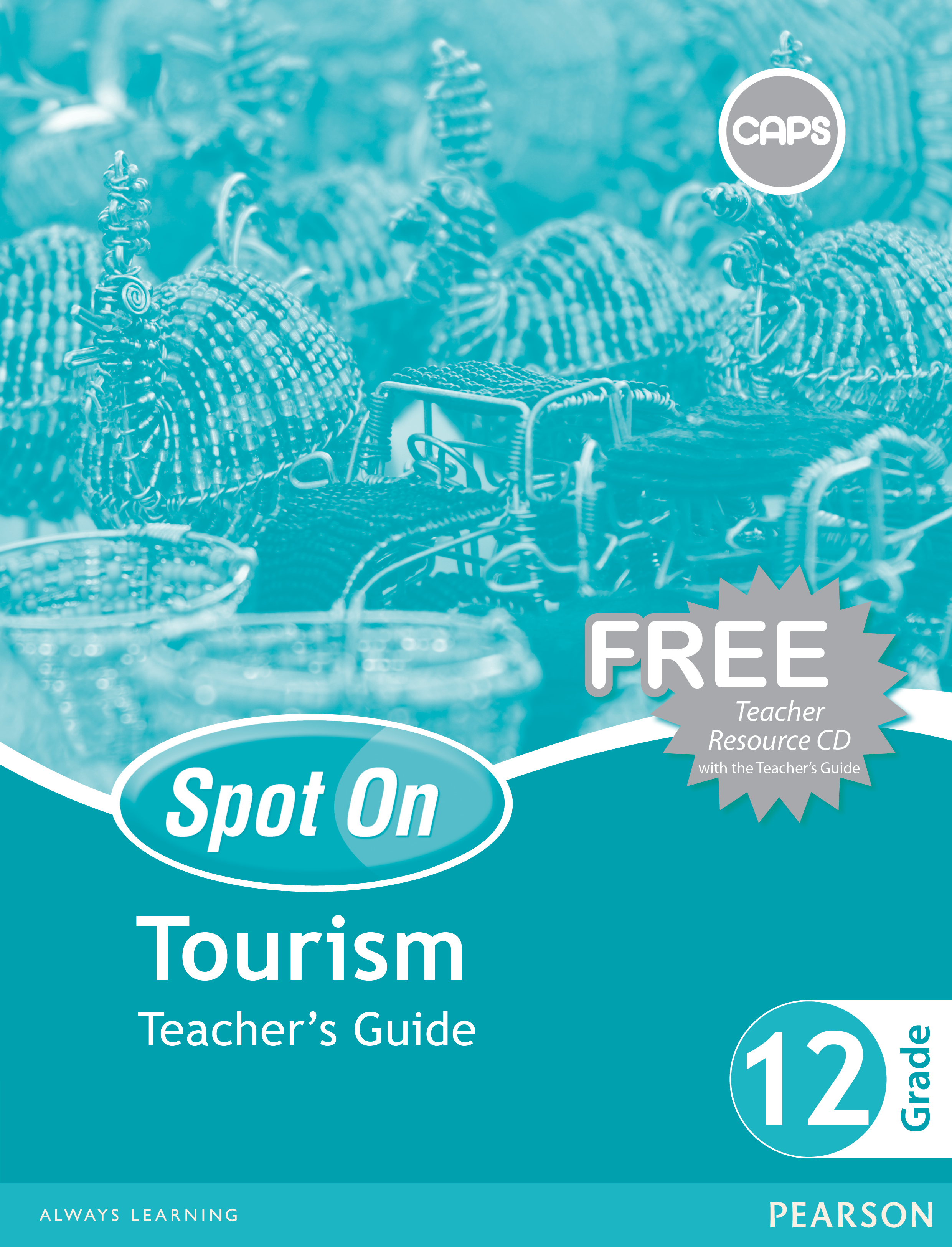 Picture of Spot On Tourism: Grade 12: Teacher's Guide and Free Teacher's Resource CD