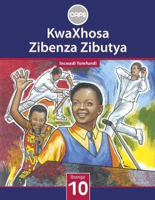 Picture of Kwaxhosa zibenza zibutya