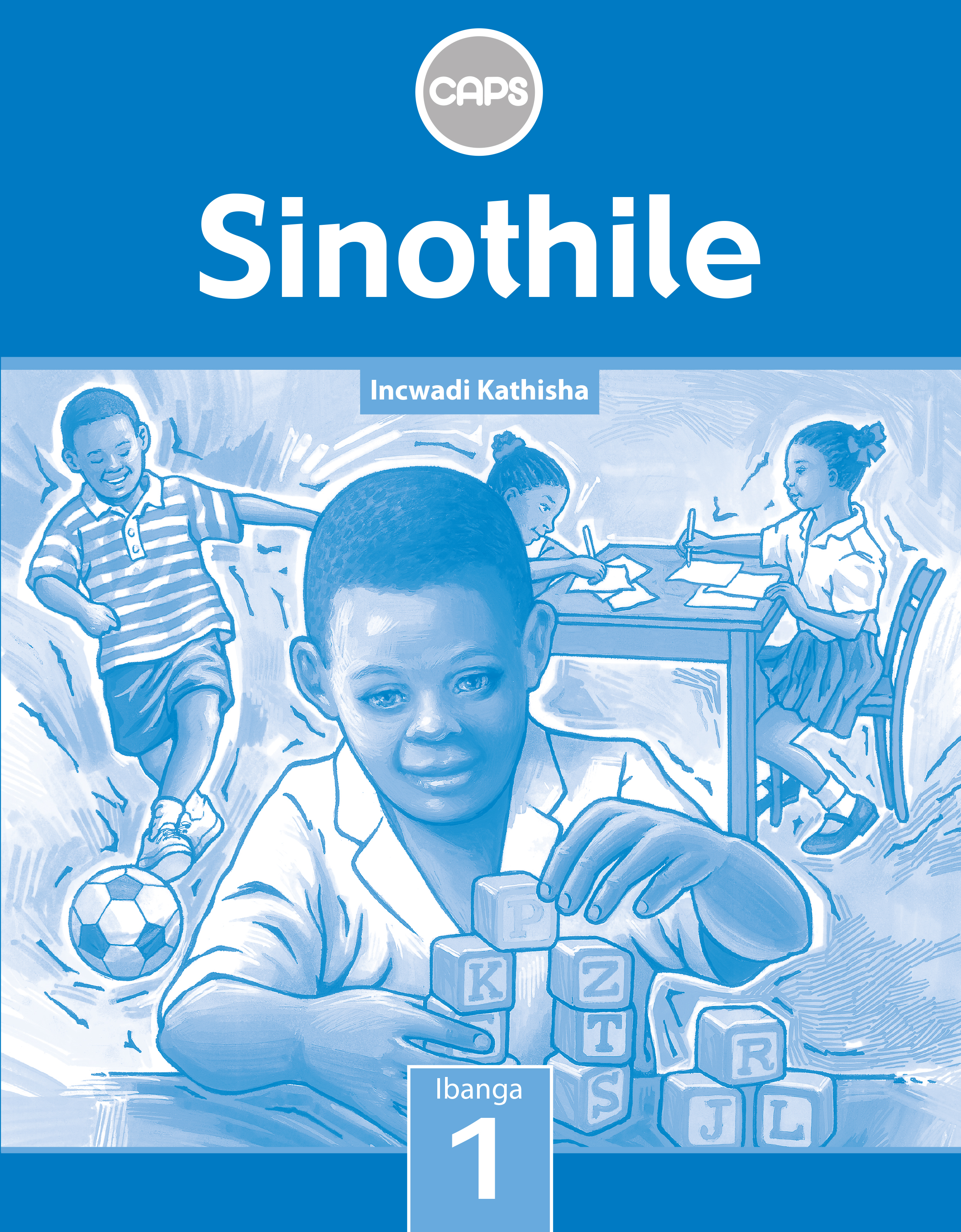 Picture of Sinothile : Grade 1 : Teacher's Guide