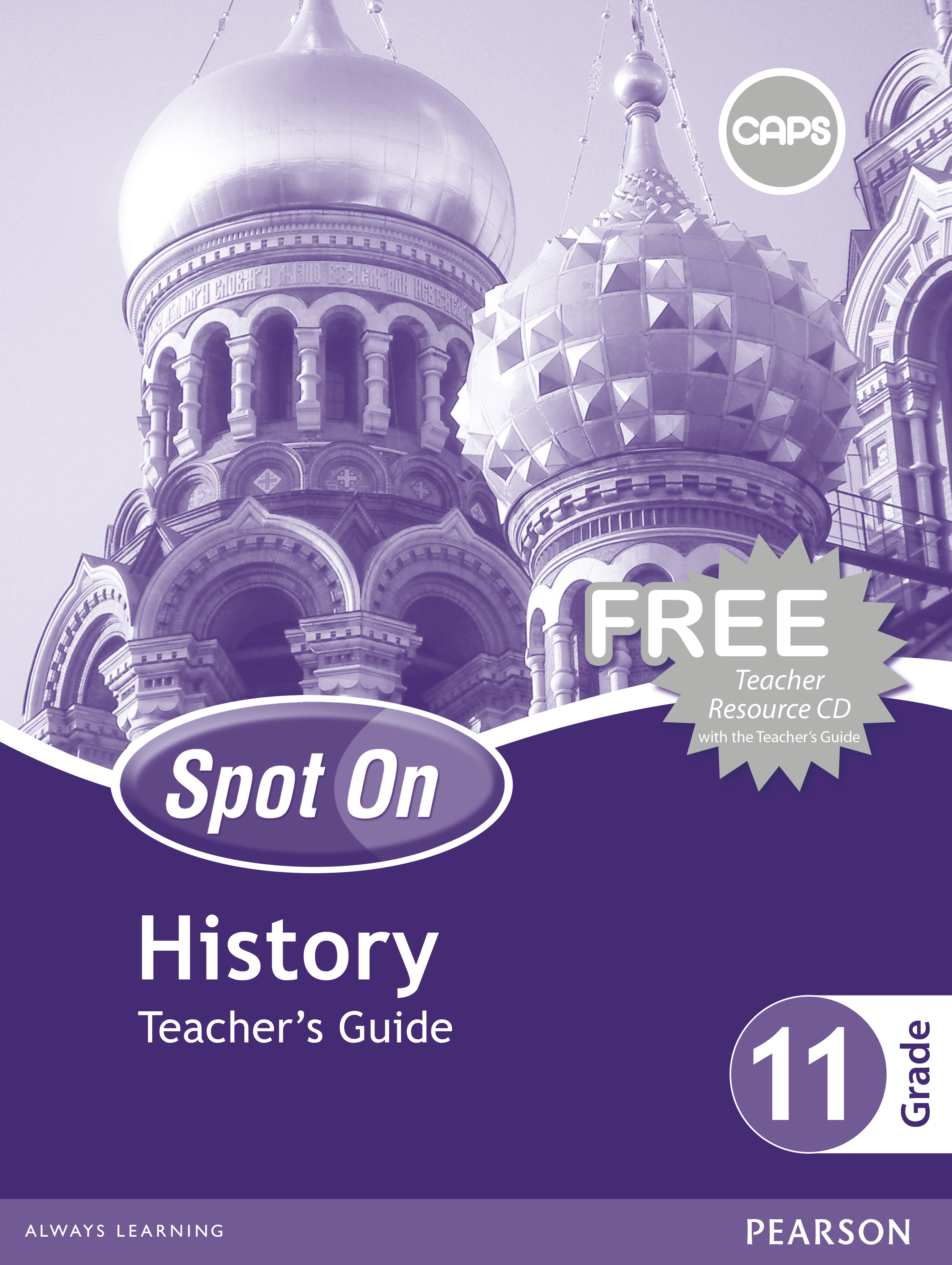 Picture of Spot On History : Grade 11 : Teacher's Guide and Free Teacher's Resource CD