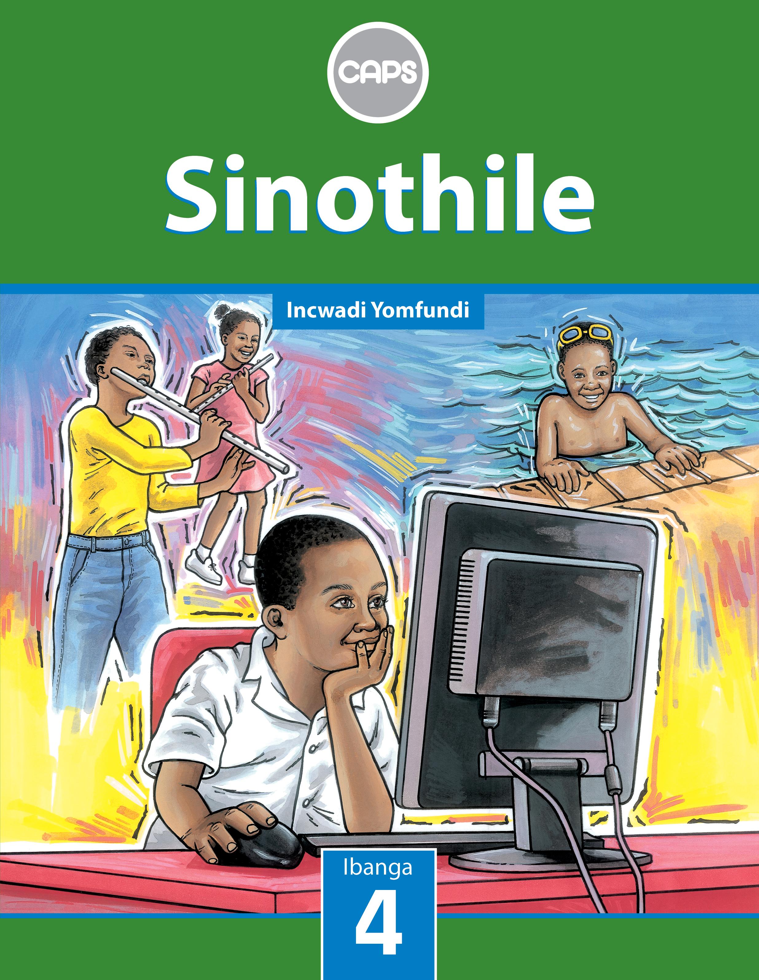 Picture of Sinothile: Sinothile: Ibanga 4: Incwadi Yomfundi Gr 4: Learner's Book