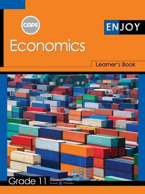 Picture of Enjoy Economics: Grade 11: Learner's Book (CAPS aligned)