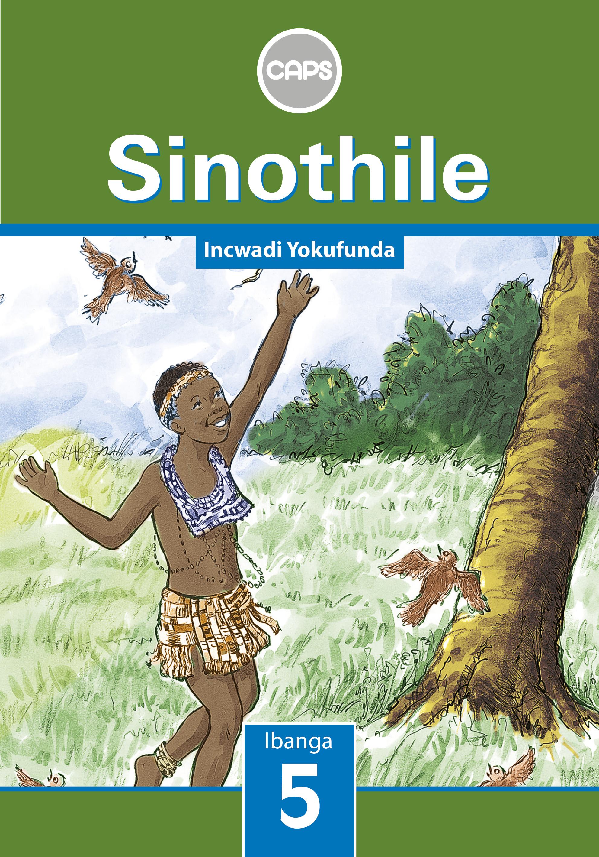 Picture of Sinothile: Sinothile: Ibanga 5: Incwadi Yokufunda Gr 5: Core Reader
